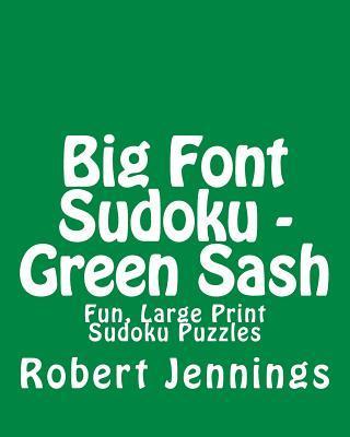 Big Font Sudoku - Green Sash