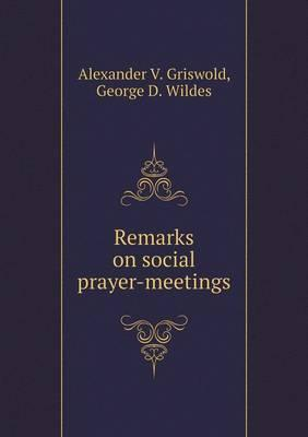Remarks on Social Prayer-Meetings