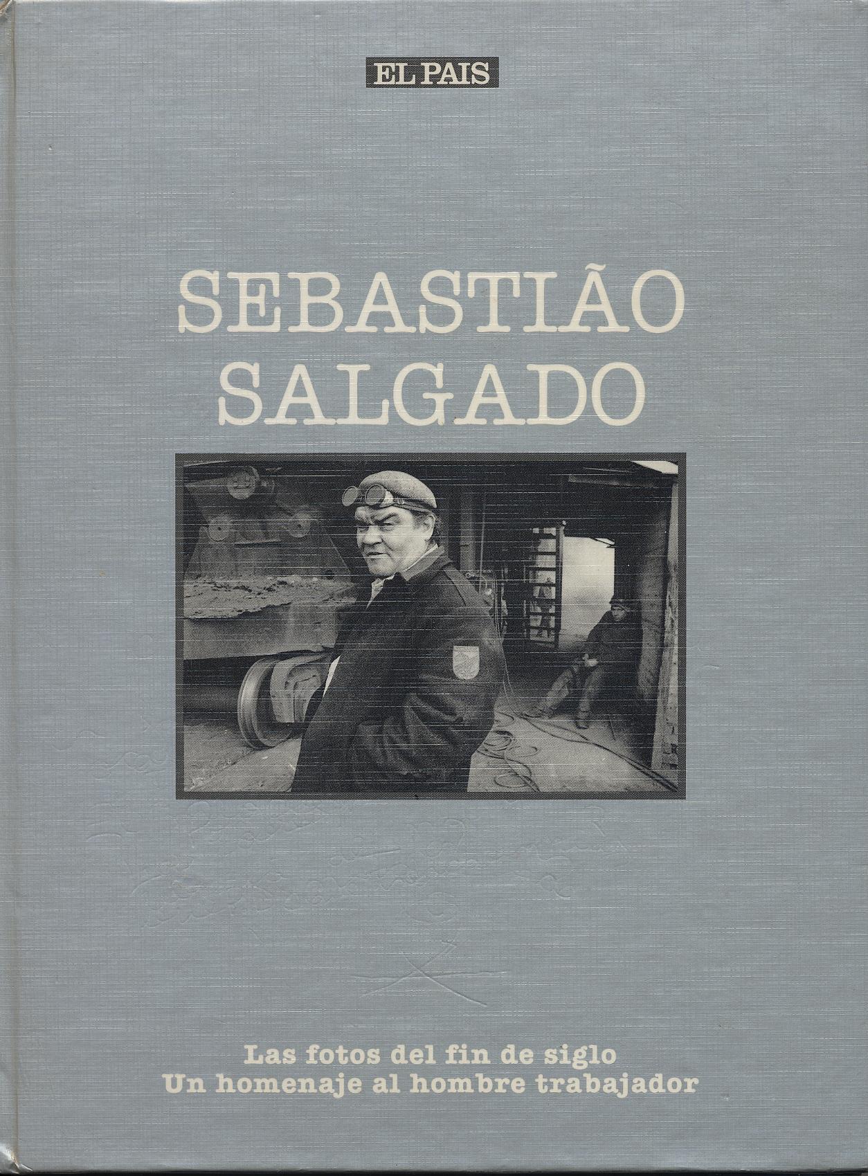 Sebastiao Salgado. Las fotos del fin de siglo