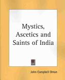 Mystics, Ascetics and Saints of India