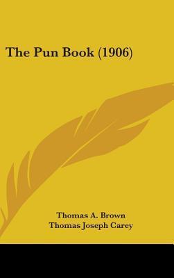 The Pun Book (1906)