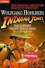 Indiana Jones und das Schwert des Dschingis Khan / Das Geheimnis der Osterinseln.
