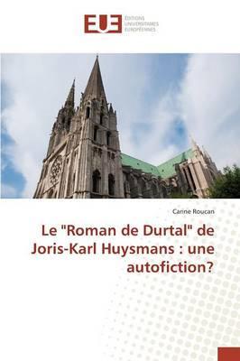 """Le """"Roman de Durtal"""" de Joris-Karl Huysmans"""