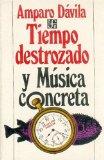 Tiempo destrozado y Música Concreta