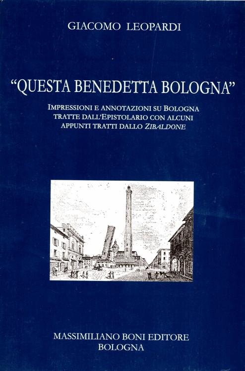 Questa benedetta Bologna