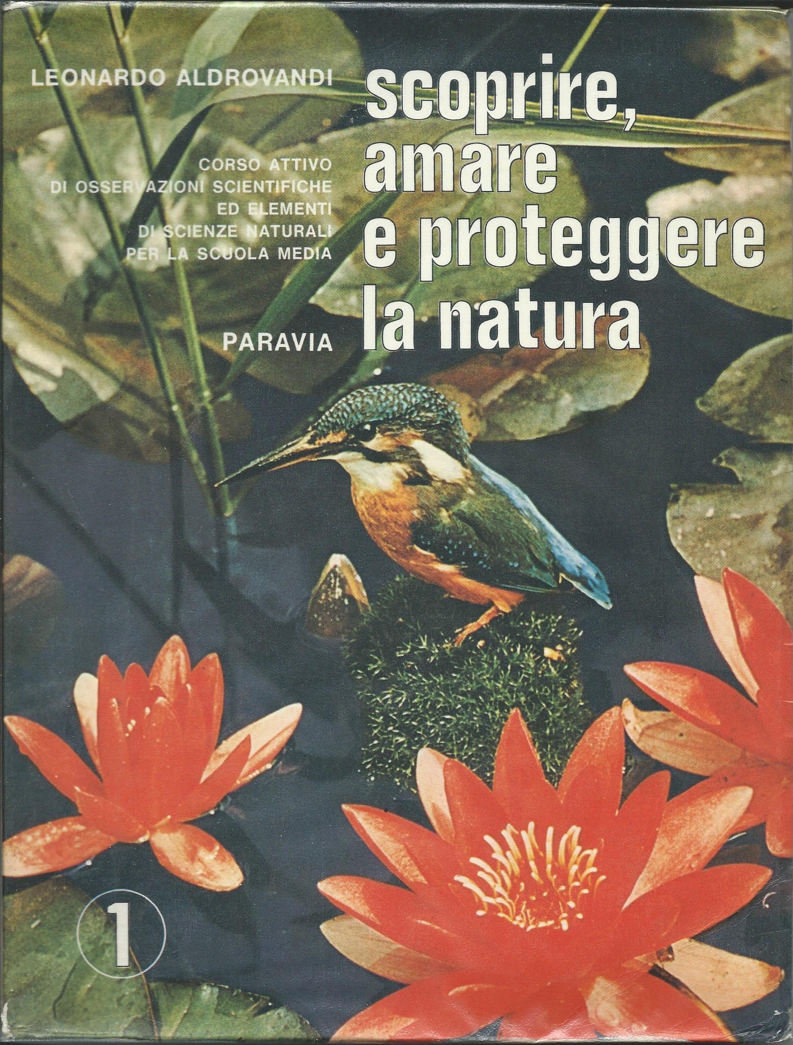 Scoprire, amare e proteggere la natura