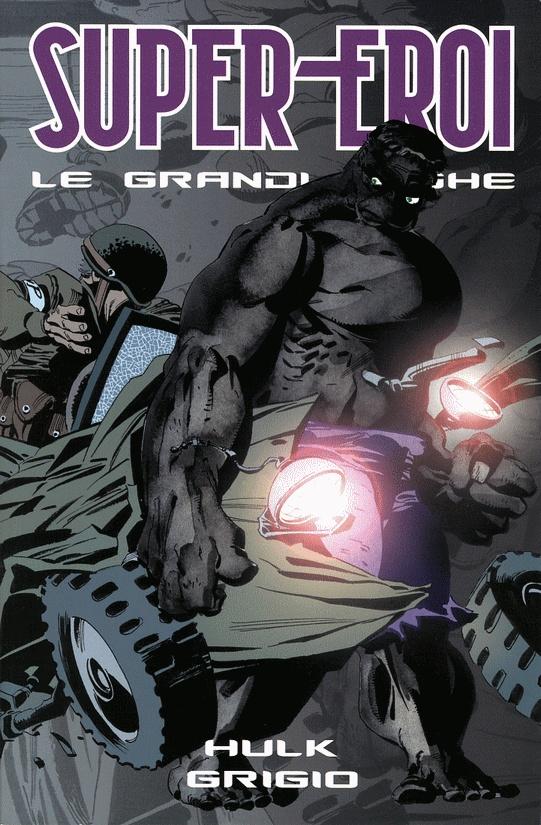Supereroi - Le grandi saghe vol. 37