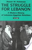 The Struggle For Lebanon