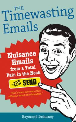 The Timewaster Emails