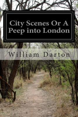 City Scenes or a Peep into London