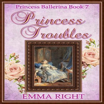 Princess Troubles