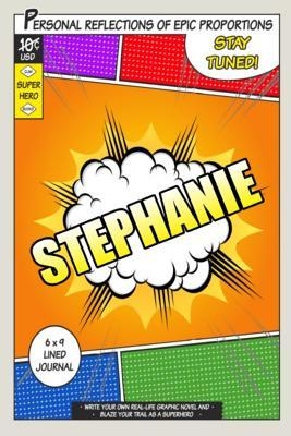 Superhero Stephanie