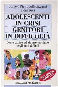 Adolescenti in crisi, genitori in difficoltà