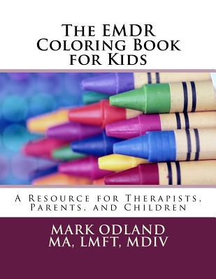 The EMDR Coloring Book for Kids