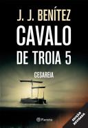 Cavalo de Tróia 5 - Cesaréia