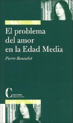 El problema del amor en la Edad Media