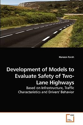 Development of Models to Evaluate Safety of Two-Lane Highways