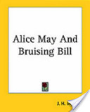 Alice May and Bruising Bill