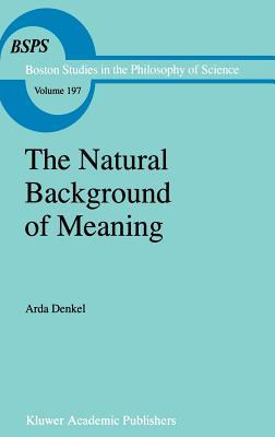 The Natural Background of Meaning