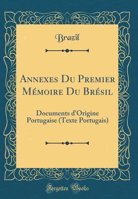 Annexes Du Premier Mémoire Du Brésil