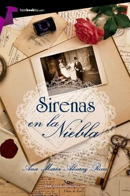 Sirenas en la niebla / Sirens in the Mist