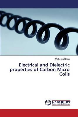 Electrical and Dielectric properties of Carbon Micro Coils