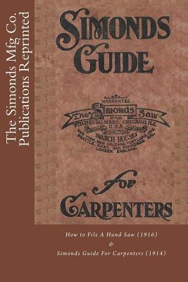 The Simonds Mfg Co. Publications Reprinted