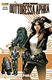 Star Wars: Dottoressa Aphra vol. 1