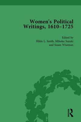 Women's Political Writings, 1610-1725 Vol 3
