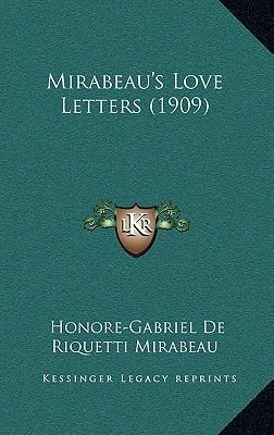 Mirabeau's Love Letters (1909)