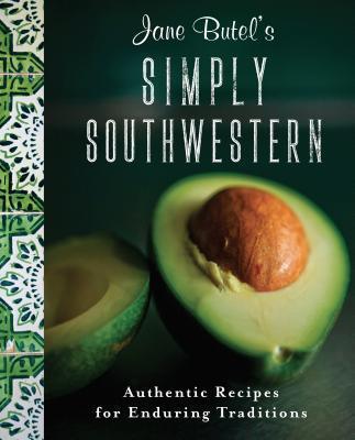 Jane Butel's Simply Southwestern