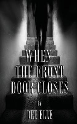 When The Front Door Closes