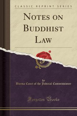Notes on Buddhist Law (Classic Reprint)