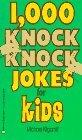1000 Knock Knock Jokes for Kids
