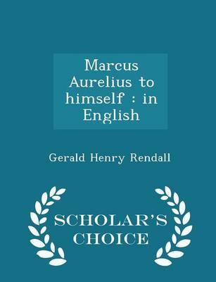 Marcus Aurelius to Himself