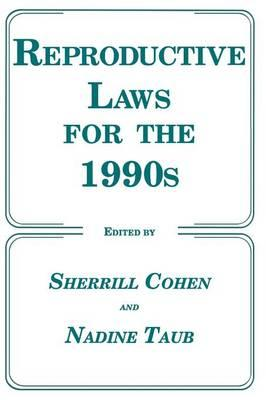 Reproductive Laws for the 1990's