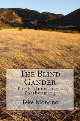 The Blind Gander