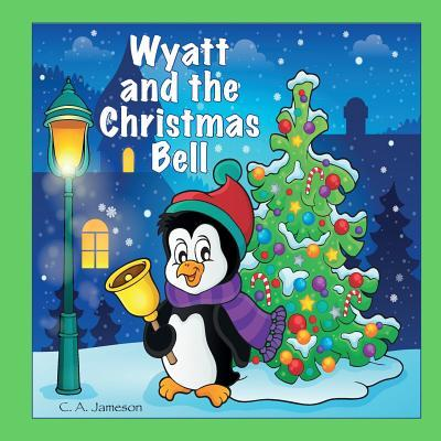 Wyatt and the Christmas Bell