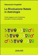 La rivoluzione natale in astrologia come leggere una rivoluzione annuale in modo completo