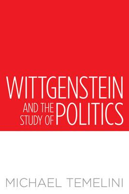 Wittgenstein and the Study of Politics