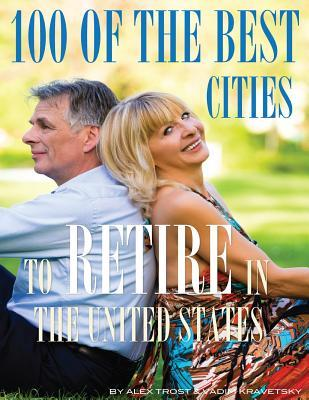 100 of the Best Cities to Retire In United States