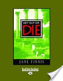 Get Out Or Die