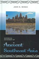 Historical dictionary of ancient Southeast Asia