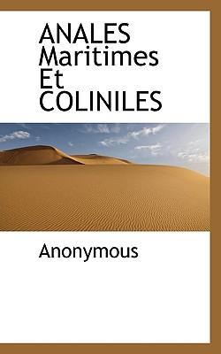 Anales Maritimes Et Coliniles