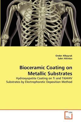 Bioceramic Coating on Metallic Substrates