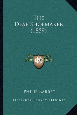 The Deaf Shoemaker (1859)