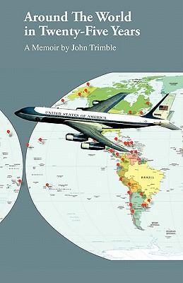Around the World in Twenty-Five Years
