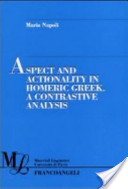Aspect and Actionality in Homeric Greek