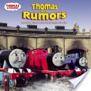 Thomas and the Rumors (Thomas and Friends)