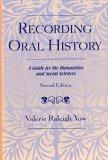 Recording Oral History, Second Edition
